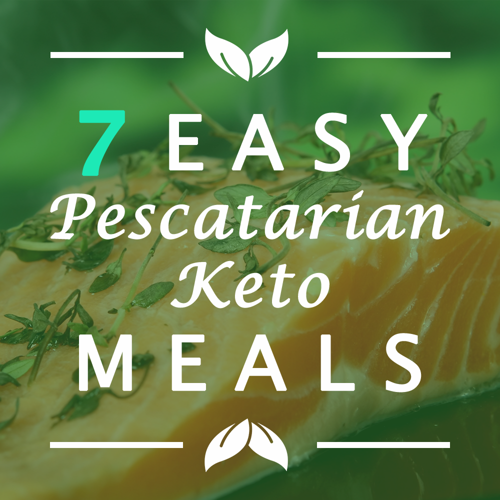 7 quick pescetarian and vegetarian keto meals I eat all the time