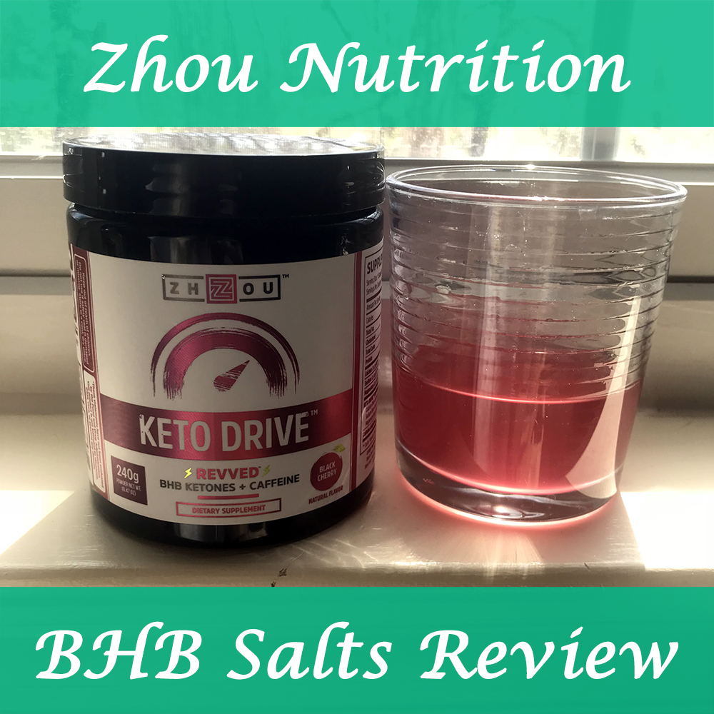 Zhou Nutrition Keto Drive BHB Salts Review