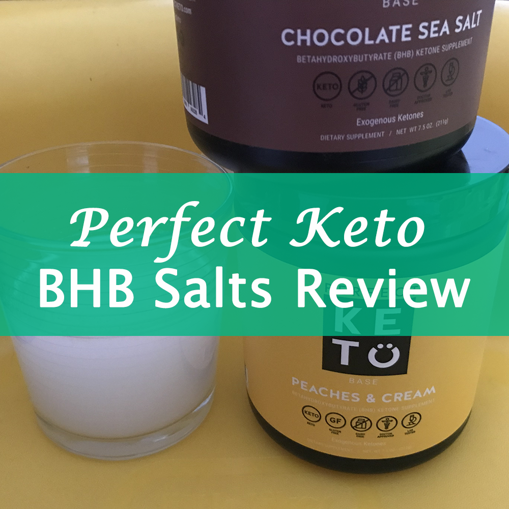 Perfect Keto Exogenous Ketones BHB Salts Review