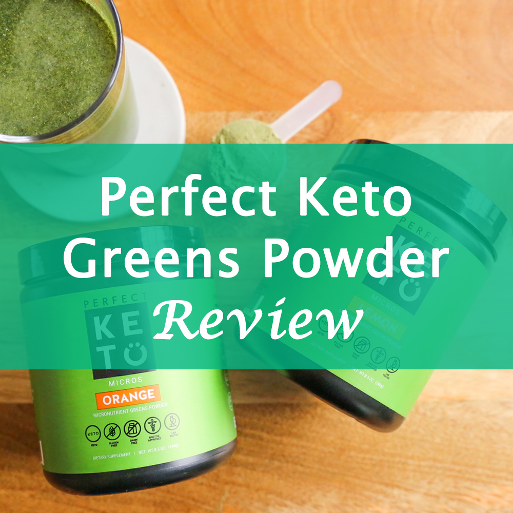 Perfect Keto Micronutrient Greens Powder Review